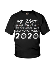 My 21st birthday the one where I was quarantined Youth T-Shirt thumbnail