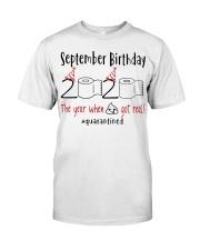September Birthday 2020 Quarantined T-shirt Classic T-Shirt front