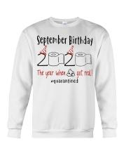 September Birthday 2020 Quarantined T-shirt Crewneck Sweatshirt thumbnail