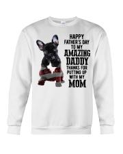 French Bulldog Happy Father's day to my amazing  Crewneck Sweatshirt thumbnail