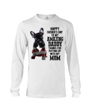 French Bulldog Happy Father's day to my amazing  Long Sleeve Tee thumbnail