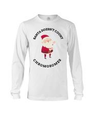 Santa Doesn't Count Chromosomes shirt Long Sleeve Tee thumbnail