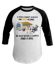 man beer alone he also needs camper and dog Baseball Tee thumbnail