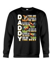 Daddy you are as strong as the grey as smart as  Crewneck Sweatshirt thumbnail