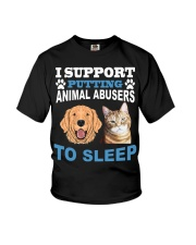 I support putting animal abusers to sleep shirt Youth T-Shirt thumbnail