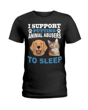 I support putting animal abusers to sleep shirt Ladies T-Shirt thumbnail