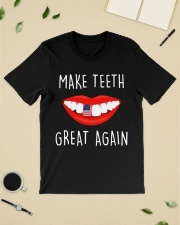 Make teeth great again shirt Classic T-Shirt lifestyle-mens-crewneck-front-19