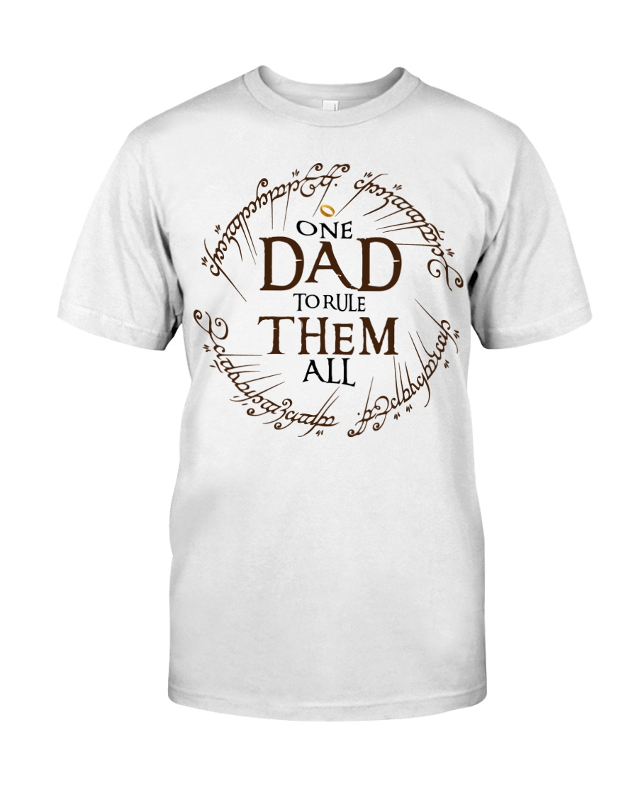 One dad to rule them all t-shirt Classic T-Shirt