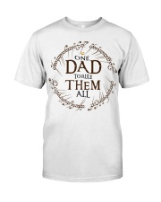 One dad to rule them all t-shirt Classic T-Shirt front
