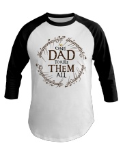 One dad to rule them all t-shirt Baseball Tee thumbnail