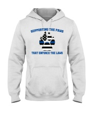 Supporting the paws that enforce the laws shirt Hooded Sweatshirt thumbnail