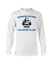 Supporting the paws that enforce the laws shirt Long Sleeve Tee thumbnail