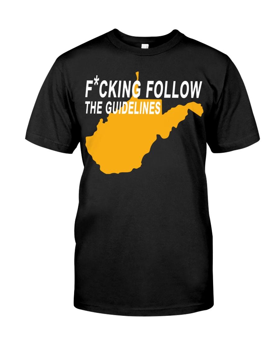 Fucking follow the guideline shirt Classic T-Shirt