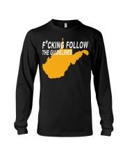 Fucking follow the guideline shirt Long Sleeve Tee thumbnail