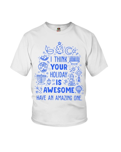 I think your Holiday is awesome have an amazing
