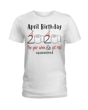 April Birthday 2020 Quarantined T-shirt Ladies T-Shirt thumbnail