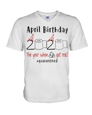 April Birthday 2020 Quarantined T-shirt V-Neck T-Shirt thumbnail