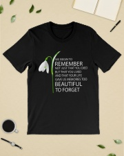 We begin to remember Beautiful to forget shirt Classic T-Shirt lifestyle-mens-crewneck-front-19