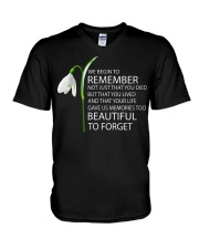 We begin to remember Beautiful to forget shirt V-Neck T-Shirt thumbnail