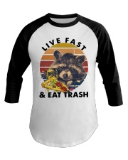 Raccoon Beer Pizza Live Fast And Eat Trash  Baseball Tee thumbnail