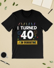 I Turned 40 In Quarantine Shirt  Classic T-Shirt lifestyle-mens-crewneck-front-19