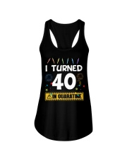 I Turned 40 In Quarantine Shirt  Ladies Flowy Tank thumbnail