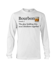 Bourbon the glue holding this 2020 shitshow Long Sleeve Tee tile