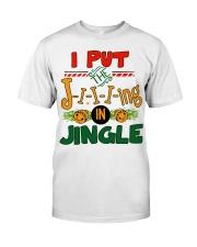 I put the Jing in Jingle Christmas shirt Classic T-Shirt thumbnail