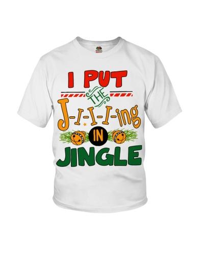 I put the Jing in Jingle Christmas shirt
