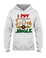 I put the Jing in Jingle Christmas shirt Hooded Sweatshirt thumbnail