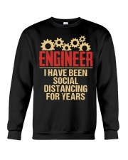 Engineer I have been social Distancing for years Crewneck Sweatshirt thumbnail