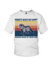 Ferrets make me happy humans make my head hurt Youth T-Shirt thumbnail
