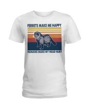 Ferrets make me happy humans make my head hurt Ladies T-Shirt thumbnail
