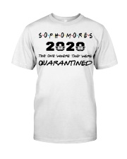 Sophomores 2020 The one where I was Quarantined  Classic T-Shirt front