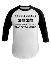 Sophomores 2020 The one where I was Quarantined  Baseball Tee thumbnail