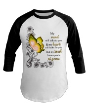 Butterfly My mind still talks to your heart s Baseball Tee tile