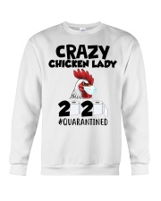 Crazy Chicken lady 2020 quarantined T-shirt Crewneck Sweatshirt thumbnail