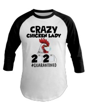 Crazy Chicken lady 2020 quarantined T-shirt Baseball Tee thumbnail