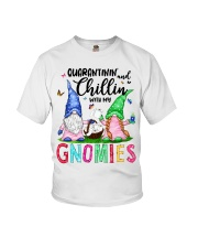 Quarantinin and Chillin with my gnomies T-shirt Youth T-Shirt thumbnail