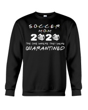 Soccer Mom 2020 The one where they were Quarantin Crewneck Sweatshirt thumbnail