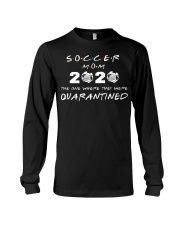 Soccer Mom 2020 The one where they were Quarantin Long Sleeve Tee thumbnail