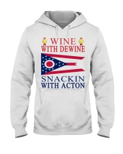 Wine with Dewine snackin with acton T-shirt Hooded Sweatshirt thumbnail
