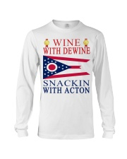 Wine with Dewine snackin with acton T-shirt Long Sleeve Tee thumbnail