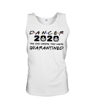 Dancer 2020 The one where they were Quarantined  Unisex Tank thumbnail