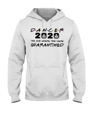 Dancer 2020 The one where they were Quarantined  Hooded Sweatshirt thumbnail