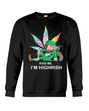 Irish Weed Hippie Kiss me I'm Highrish shirt Crewneck Sweatshirt thumbnail
