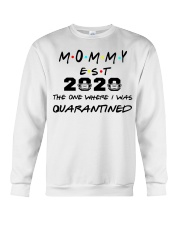 Mommy EST 2020 The one where I was Quarantined  Crewneck Sweatshirt thumbnail