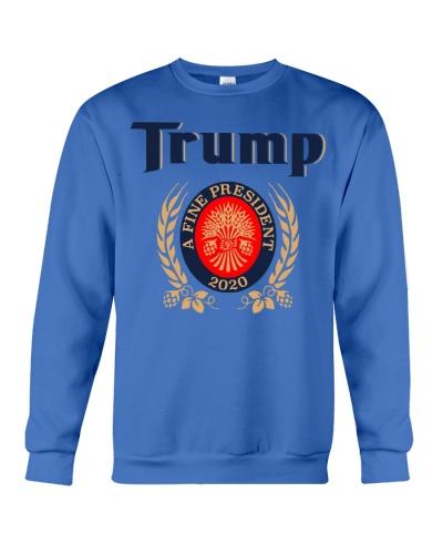 Trump A fine President 2020 Miller Lite funny