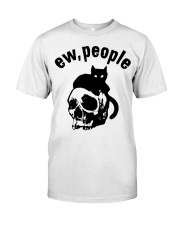 Skull and Cat ew People shirt Classic T-Shirt front