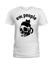 Skull and Cat ew People shirt Ladies T-Shirt thumbnail